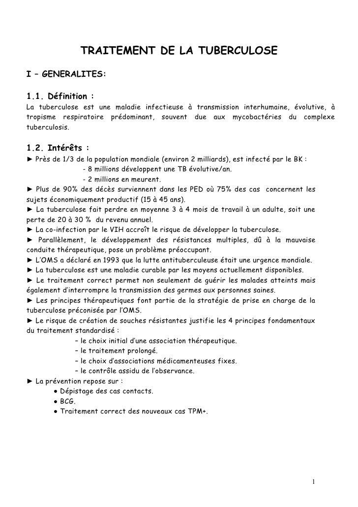 TRAITEMENT DE LA TUBERCULOSEI – GENERALITES:1.1. Définition :La tuberculose est une maladie infectieuse à transmission int...