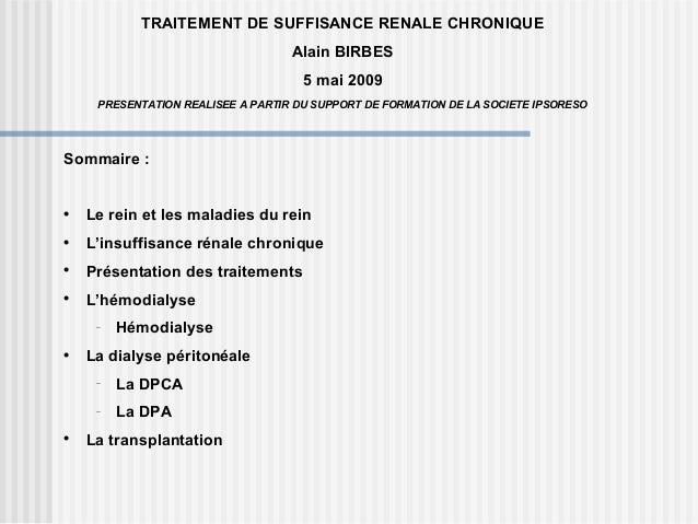 Traitement de suffisance renale chronique mai 2009
