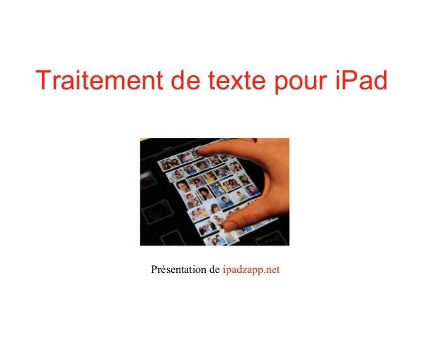 Traitement de texte pour iPad Présentation de ipadzapp.net