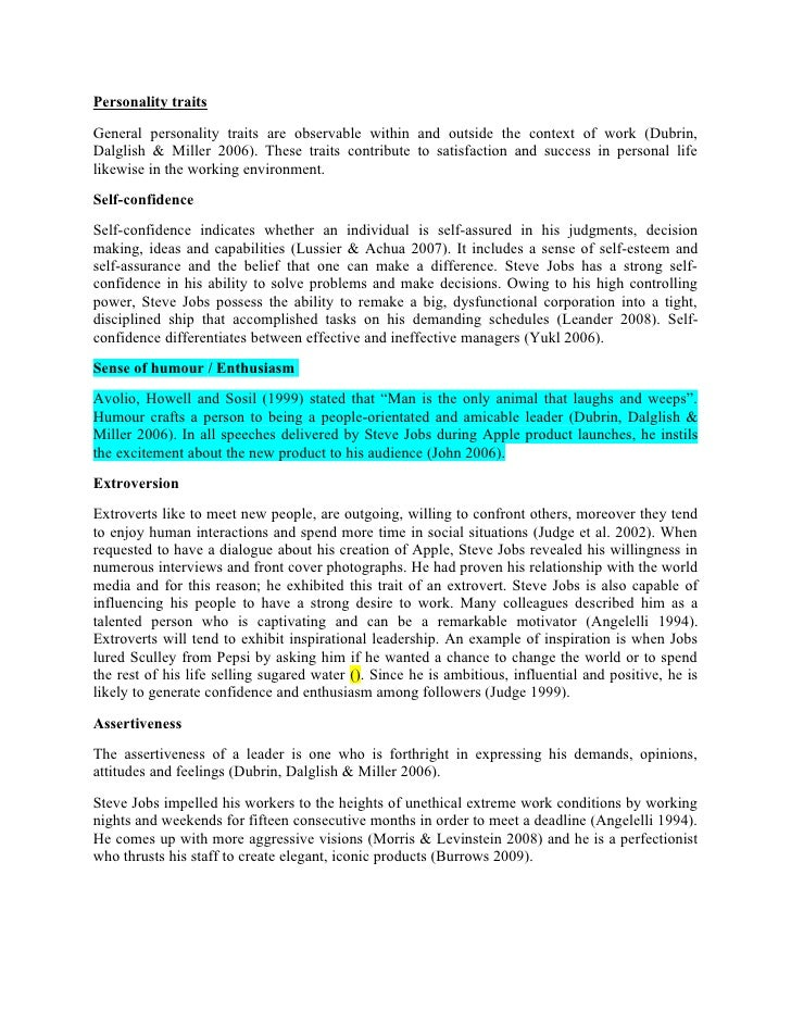 Personality traits General personality traits are observable within and outside the context of work (Dubrin, Dalglish & Mi...