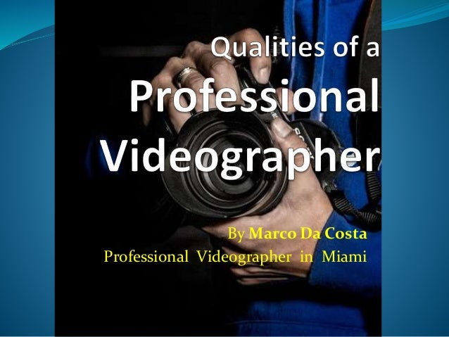 By Marco Da Costa Professional Videographer in Miami