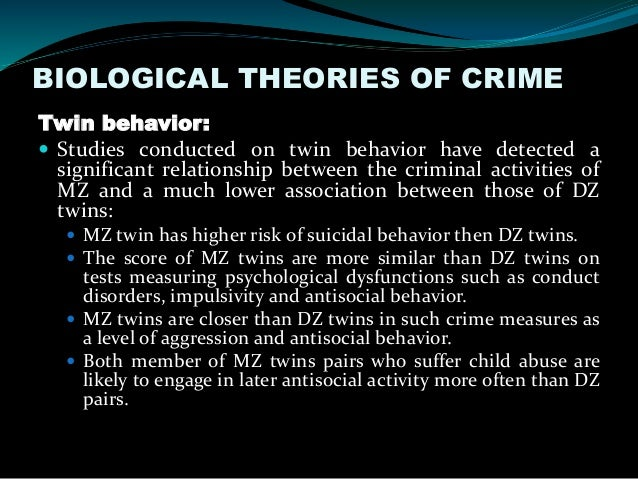 biological theories of crime essay Biological and classical theories of crime the question of what causes people to exhibit criminal behavior is a question that continues to puzzle and intrigue scholars of criminology even after centuries of study.