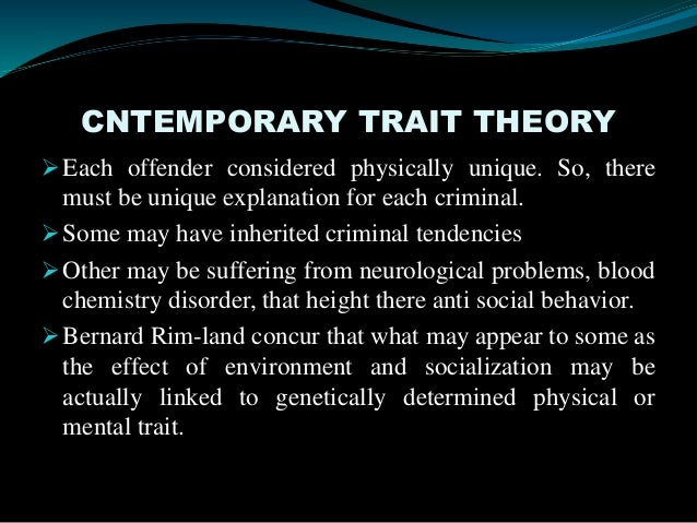 Trait Theories - Criminology - Lecture Slides, Slides for Criminology. Alagappa University