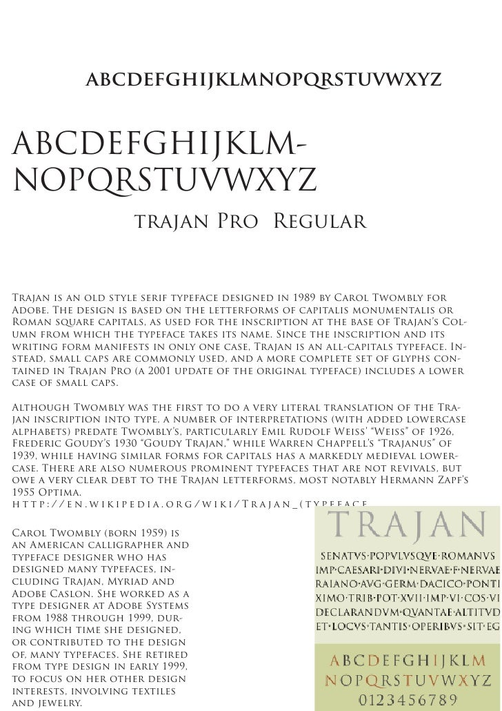 abcdefghijklmnopqrstuvwxyzABCDEFGHIJKLM-NOPQRSTUVWXYZ                     trajan Pro RegularTrajan is an old style serif t...