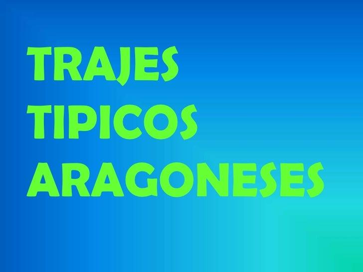 TRAJESTIPICOSARAGONESES