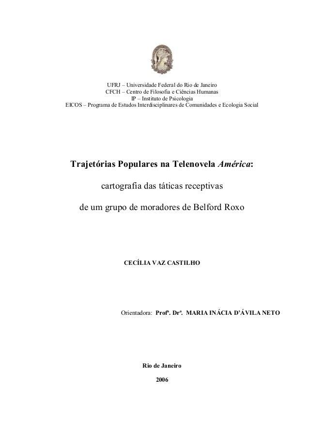 UFRJ – Universidade Federal do Rio de Janeiro CFCH – Centro de Filosofia e Ciências Humanas IP – Instituto de Psicologia E...