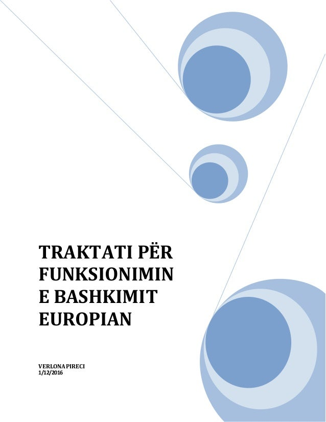 TRAKTATI PËR FUNKSIONIMIN E BASHKIMIT EUROPIAN VERLONAPIRECI 1/12/2016