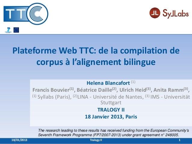 Plateforme Web TTC: de la compilation de      corpus à l'alignement bilingue                                         Helen...