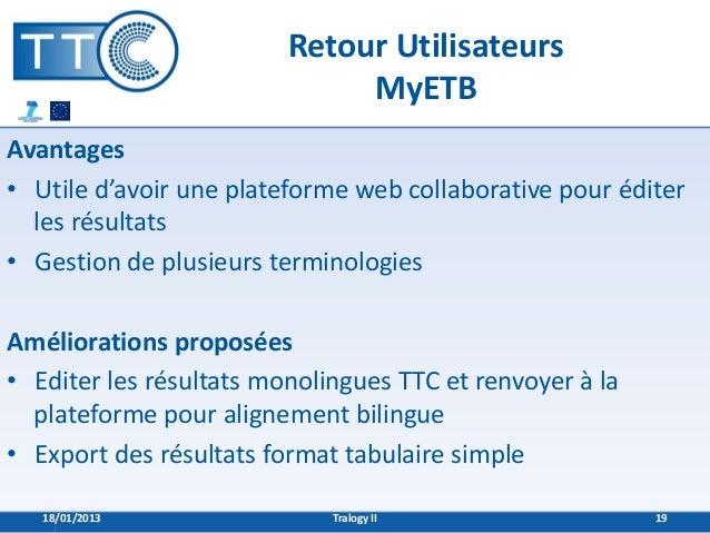 Retour Utilisateurs                              MyETBAvantages• Utile d'avoir une plateforme web collaborative pour édite...