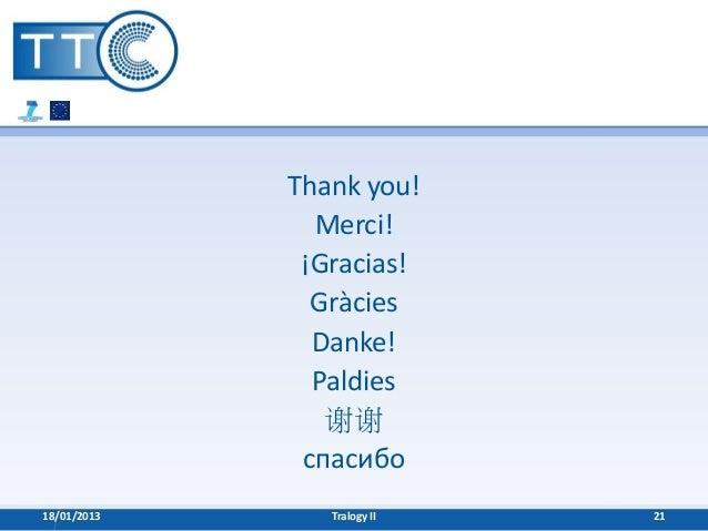 Thank you!               Merci!              ¡Gracias!               Gràcies               Danke!               Paldies   ...