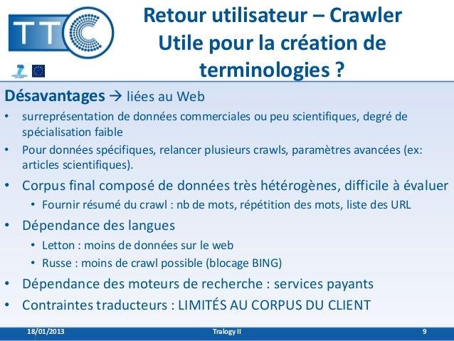 Retour utilisateur – Crawler                            Utile pour la création de                                 terminol...