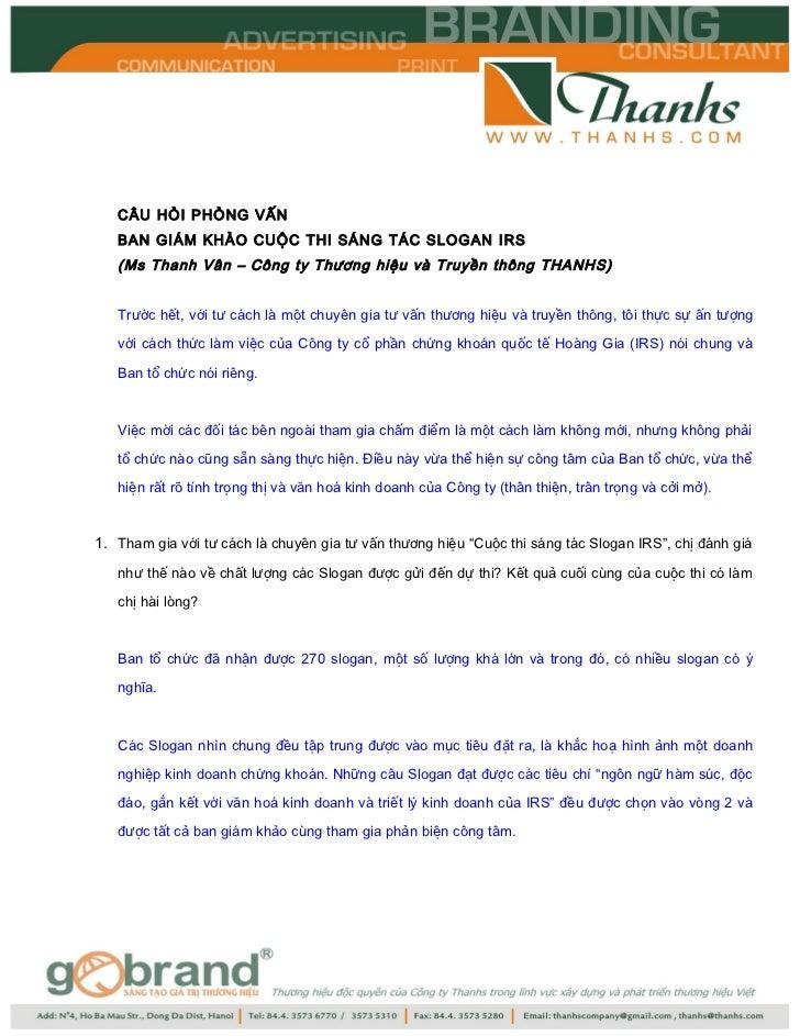 CÂU HỎI PHỎNG VẤN   BAN GIÁM KHẢO CUỘC THI SÁNG TÁC SLOGAN IRS   (Ms Thanh Vân – Công ty Thương hiệu và Truyền thông THANH...