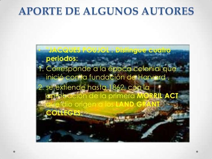 """APORTE DE ALGUNOS AUTORES<br />""""JACQUES POUJOL : Distingue cuatro periodos:<br />Corresponde a la época colonial que inici..."""