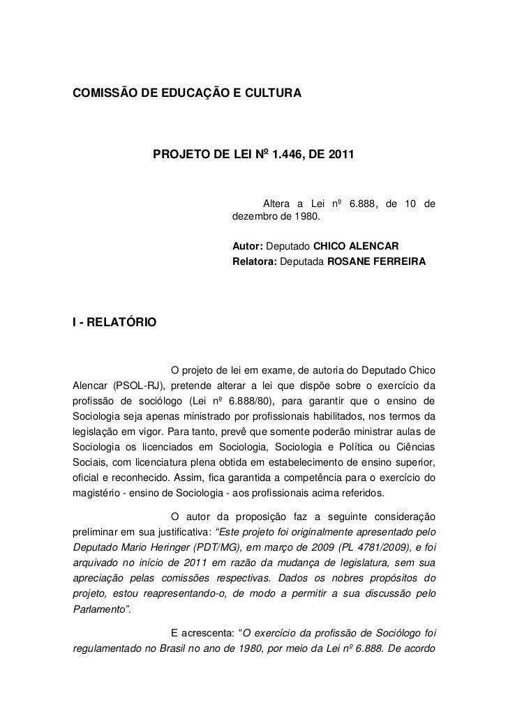 COMISSÃO DE EDUCAÇÃO E CULTURA                 PROJETO DE LEI No 1.446, DE 2011                                        Alt...