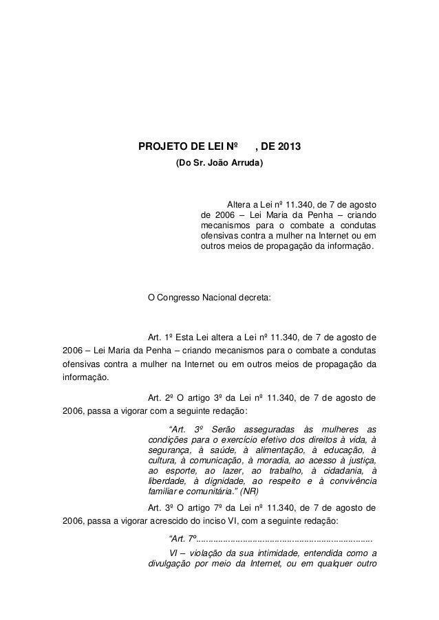 PROJETO DE LEI Nº  , DE 2013  (Do Sr. João Arruda)  Altera a Lei nº 11.340, de 7 de agosto de 2006 – Lei Maria da Penha – ...