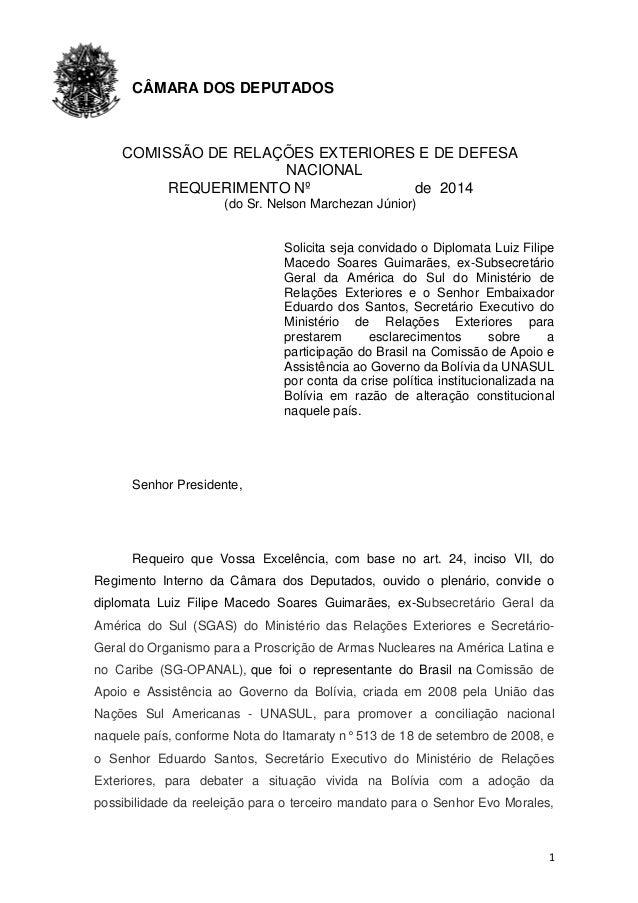 1 CÂMARA DOS DEPUTADOS COMISSÃO DE RELAÇÕES EXTERIORES E DE DEFESA NACIONAL REQUERIMENTO Nº de 2014 (do Sr. Nelson Marchez...