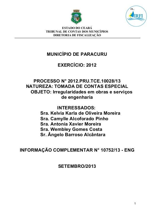 ESTADO DO CEARÁ TRIBUNAL DE CONTAS DOS MUNICÍPIOS DIRETORIA DE FISCALIZAÇÃO MUNICÍPIO DE PARACURU EXERCÍCIO: 2012 PROCESSO...