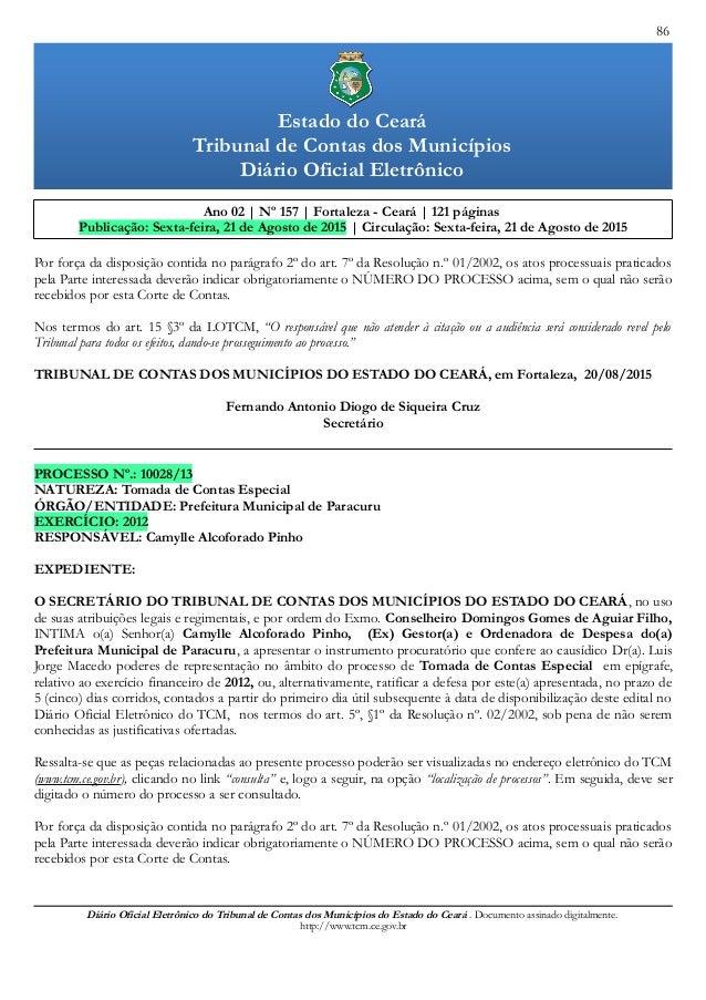 86 Ano 02 | Nº 157 | Fortaleza - Ceará | 121 páginas Publicação: Sexta-feira, 21 de Agosto de 2015 | Circulação: Sexta-fei...