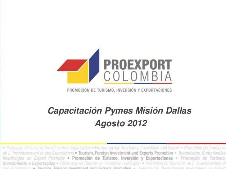 Capacitación Pymes Misión Dallas           Agosto 2012