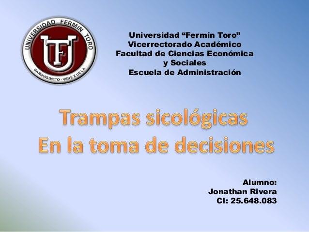"""Universidad """"Fermín Toro""""  Vicerrectorado AcadémicoFacultad de Ciencias Económica           y Sociales  Escuela de Adminis..."""