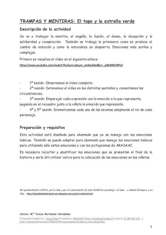 Autora: Mº Teresa Bartolomé HernándezPctogramas basados en : Sergio Palao Procedencia: ARASAAC (http://catedu.es/arasaac/)...