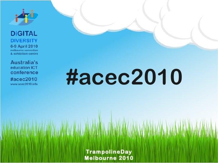 #acec2010    TrampolineDay  Melbourne 2010