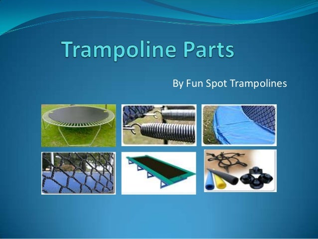 Funny Replacement Parts : Trampoline parts mats pads springs accessories