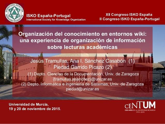 Organización del conocimiento en entornos wiki: una experiencia de organización de información sobre lecturas académicas J...