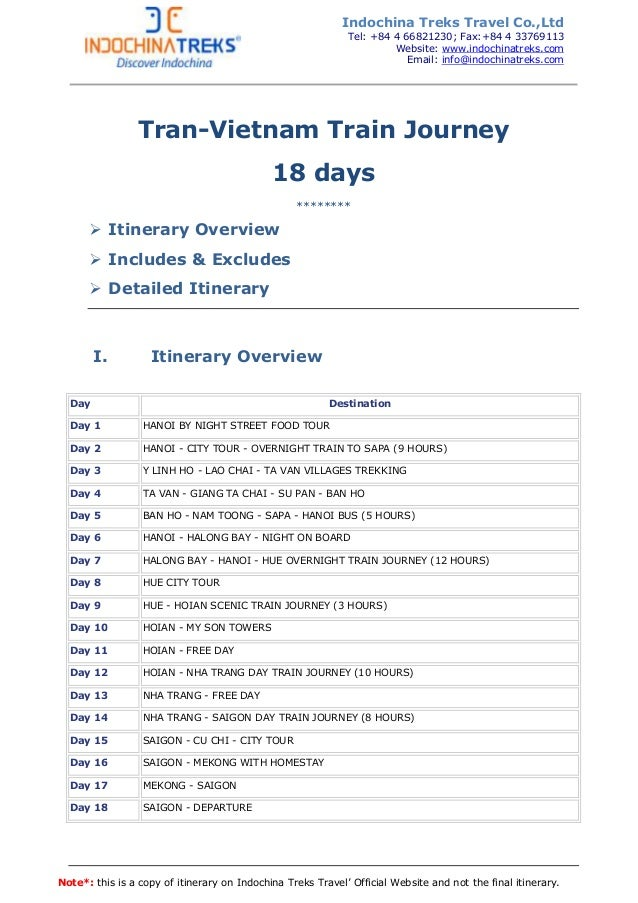Note*: this is a copy of itinerary on Indochina Treks Travel' Official Website and not the final itinerary. Tran-Vietnam T...