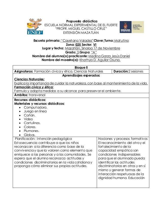 """Propuesta didáctica ESCUELA NORMAL EXPERIMENTAL DE EL FUERTE """"PROFR. MIGUEL CASTILLO CRUZ"""" EXTENSIÓN MAZATLÁN Escuela prim..."""