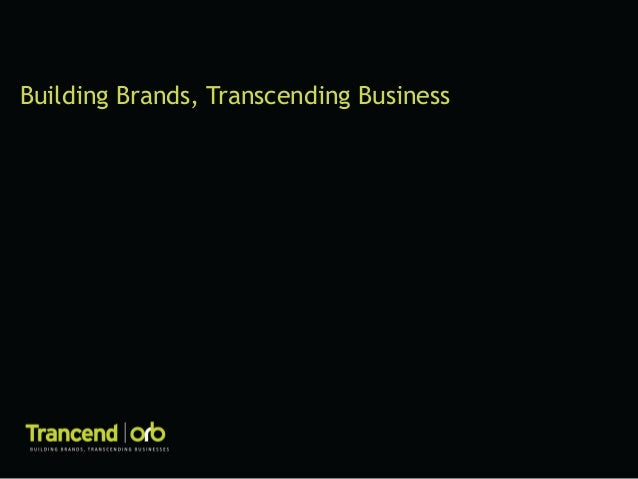 Building Brands, Transcending Business
