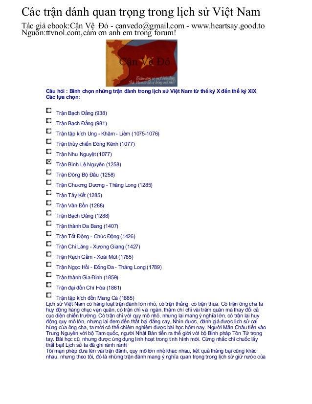 Câu hỏi : Bình chọn những trận đánh trong lịch sử Việt Nam từ thế kỷ X đến thế kỷ XIX Các lựa chọn: Trận Bạch Đằng (938) T...
