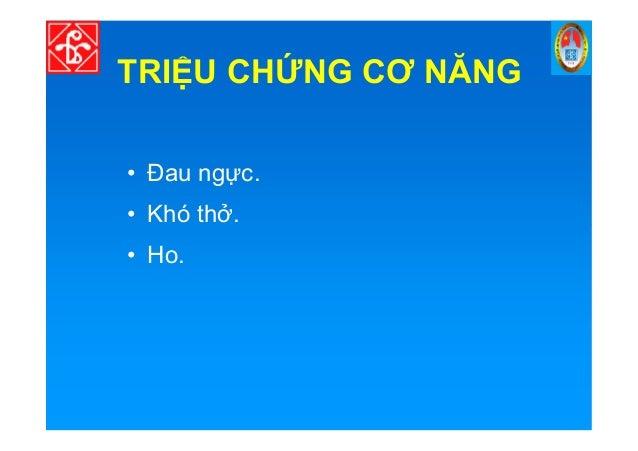 TRI U CH NG CƠ NĂNG • Đau ng c. • Khó th .• Khó th . • Ho.