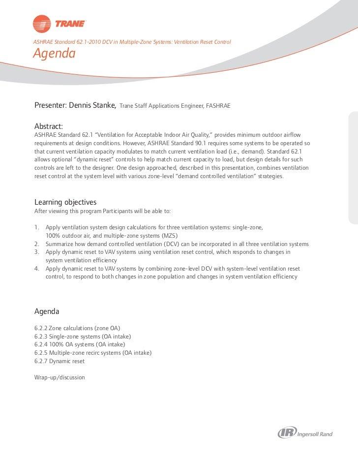 ASHRAE Standard 62.1-2010 DCV in Multiple-Zone Systems: Ventilation Reset ControlAgendaPresenter: Dennis Stanke,          ...