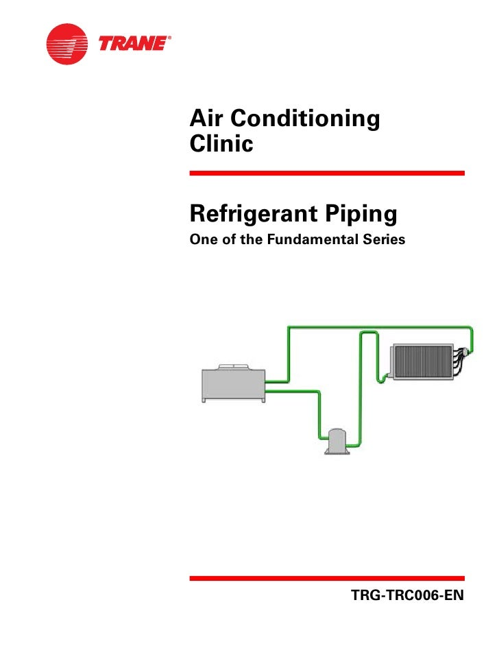 trane refrigerant piping rh slideshare net
