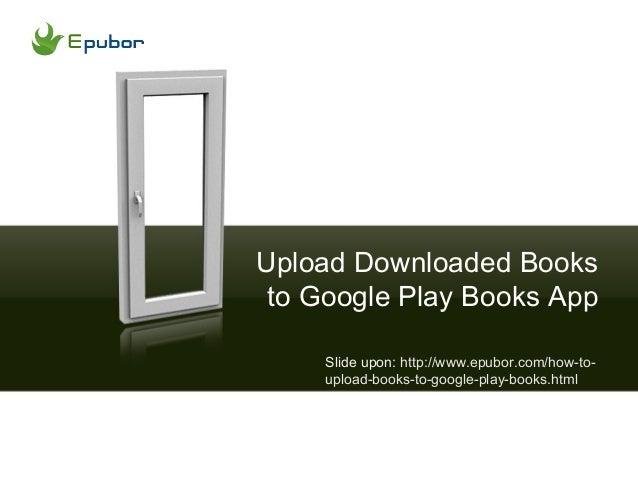 GOOGLE BOOKS PDF UPLOAD AND EBOOK