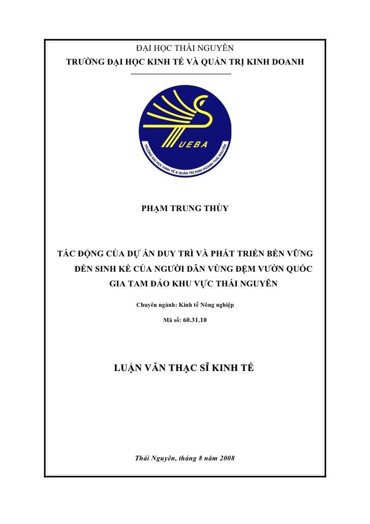 ĐẠI HỌC THÁI NGUYÊN  TRƯỜNG ĐẠI HỌC KINH TẾ VÀ QUẢN TRỊ KINH DOANH                     PHẠM TRUNG THỦY     TÁC ĐỘNG CỦA DỰ...