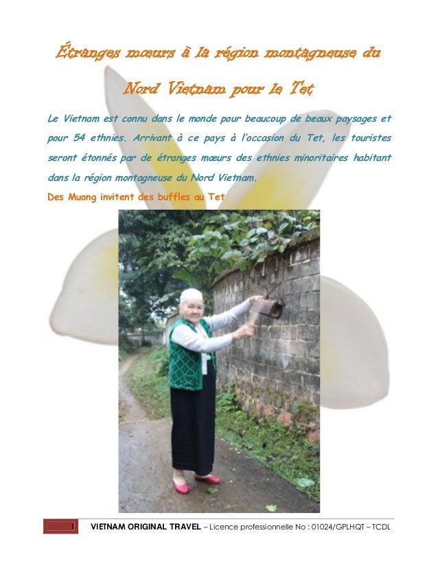 Étranges mœurs à la région montagneuse du Nord Vietnam pour le Tet Le Vietnam est connu dans le monde pour beaucoup de bea...