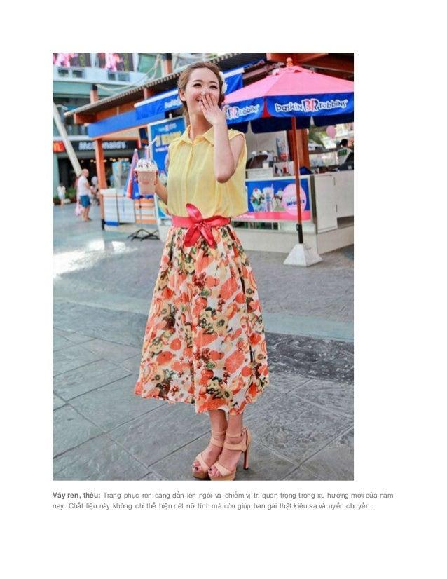 Váy ren, thêu: Trang phục ren đang dần lên ngôi và chiếm vị trí quan trọng trong xu hướng mới của năm nay. Chất liệu na...