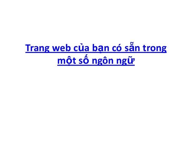 Trang web của bạn có sẵn trong       một số ngôn ngữ