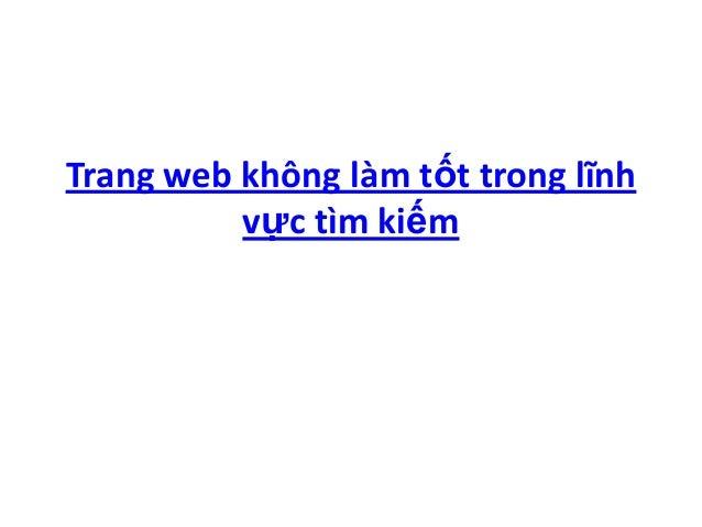 Trang web không làm tốt trong lĩnh          vực tìm kiếm