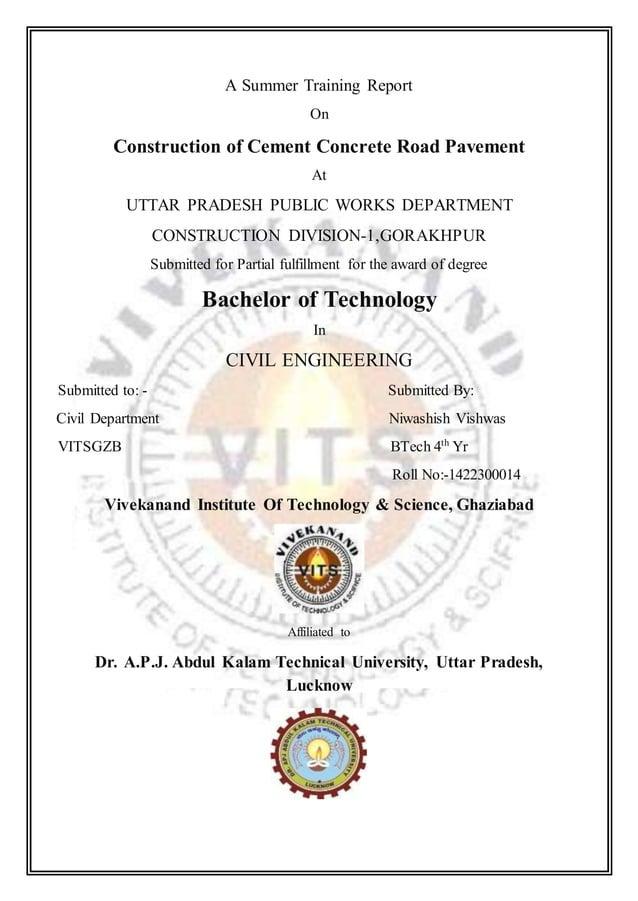 A Summer Training Report On Construction of Cement Concrete Road Pavement At UTTAR PRADESH PUBLIC WORKS DEPARTMENT CONSTRU...