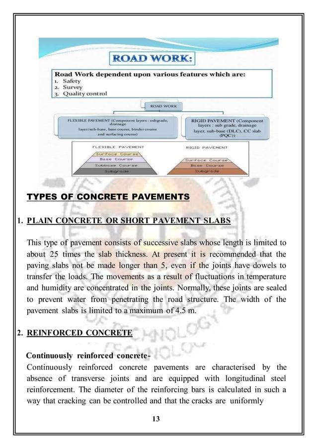 TYPES OF CONCRETE PAVEMENTS 1. PLAIN CONCRETE OR SHORT PAVEMENT SLABS This type of pavement consists of successive slabs w...