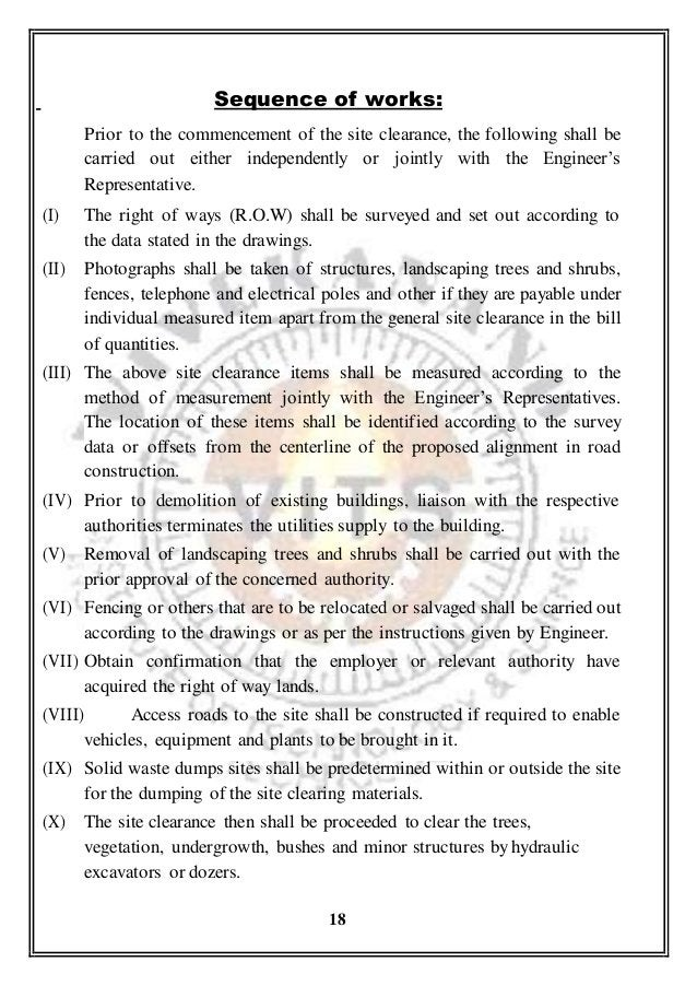 Sequence of works: Prior to the commencement of the site clearance, the following shall be carried out either independentl...