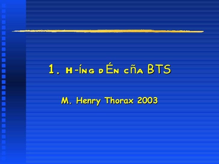 1.  Híng dÉn cña  BTS M. Henry Thorax 2003