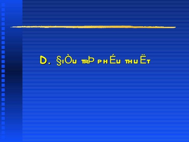 D.  §iÒu trÞ phÉu thuËt