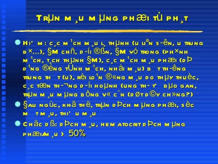 Trµn m¸u mµng phæi tù ph¸t <ul><li>HiÕm: c¸c m¹ch m¸u l¸ thµnh (u liªn sên, u trung b×...), §M chñ, díi ®ßn, §M vó trong...