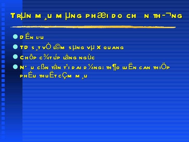 Trµn m¸u mµng phæi do chÊn th¬ng <ul><li>DÉn lu </li></ul><ul><li>TD s¸t vÒ l©m sµng vµ X quang </li></ul><ul><li>Chôp c...