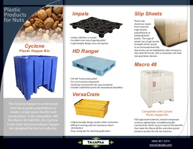 Nut Industry Plastic Material Handling Products - TranPak
