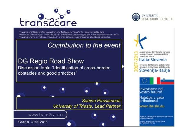 Transregional Network for Innovation and Technology Transfer to Improve Health Care Rete transregionale per l'innovazione ...